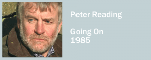 Graphic for Peter Reading, Going On