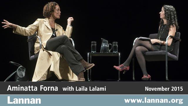 Aminatta Forna with Laila Lalami, 11 November 2015